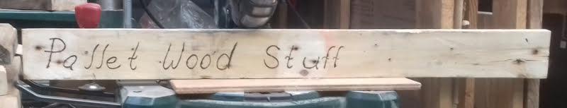 pallet wood stuff sign